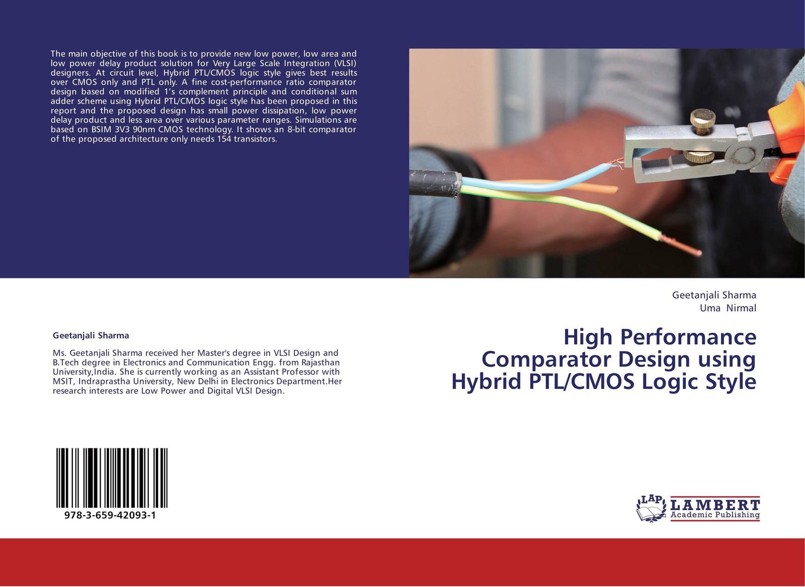 Geetanjali Sharma and Uma Nirmal High Performance Comparator Design using Hybrid PTL/CMOS Logic Style r baker jacob cmos circuit design layout and simulation