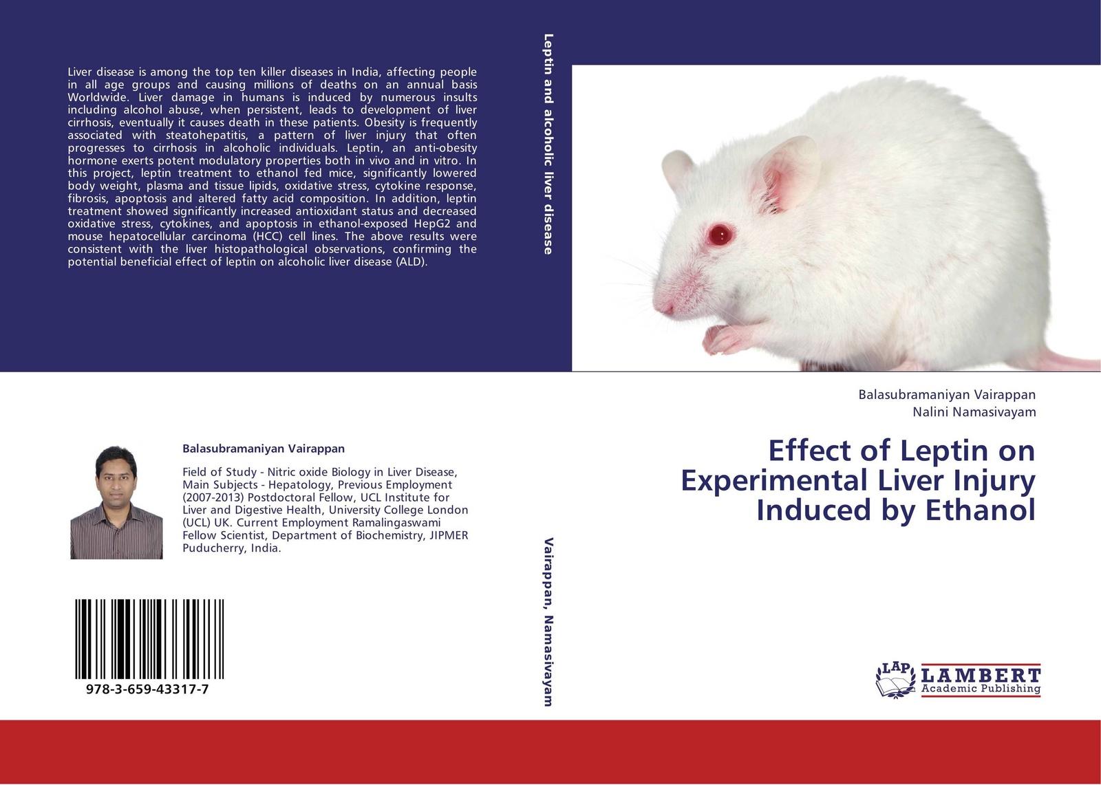 Balasubramaniyan Vairappan and Nalini Namasivayam Effect of Leptin on Experimental Liver Injury Induced by Ethanol enovo hepatitis b fatty liver cirrhosis liver model digestive medicine hepatobiliary health model