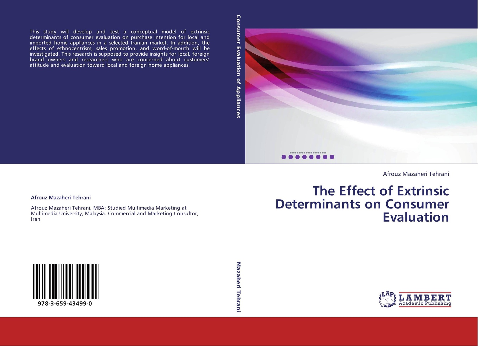 Afrouz Mazaheri Tehrani The Effect of Extrinsic Determinants on Consumer Evaluation muhammad naeem intrinsic versus extrinsic motivation and the effects of those types on employees