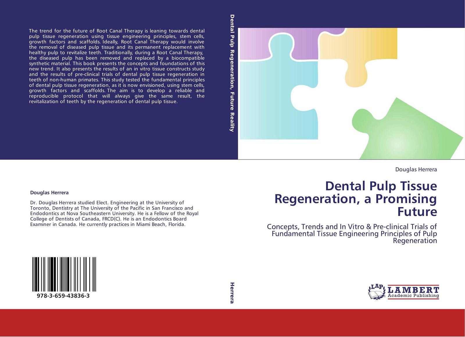 Douglas Herrera Dental Pulp Tissue Regeneration, a Promising Future new dental tray disposable cup storage holder paper tissue box for dental chair