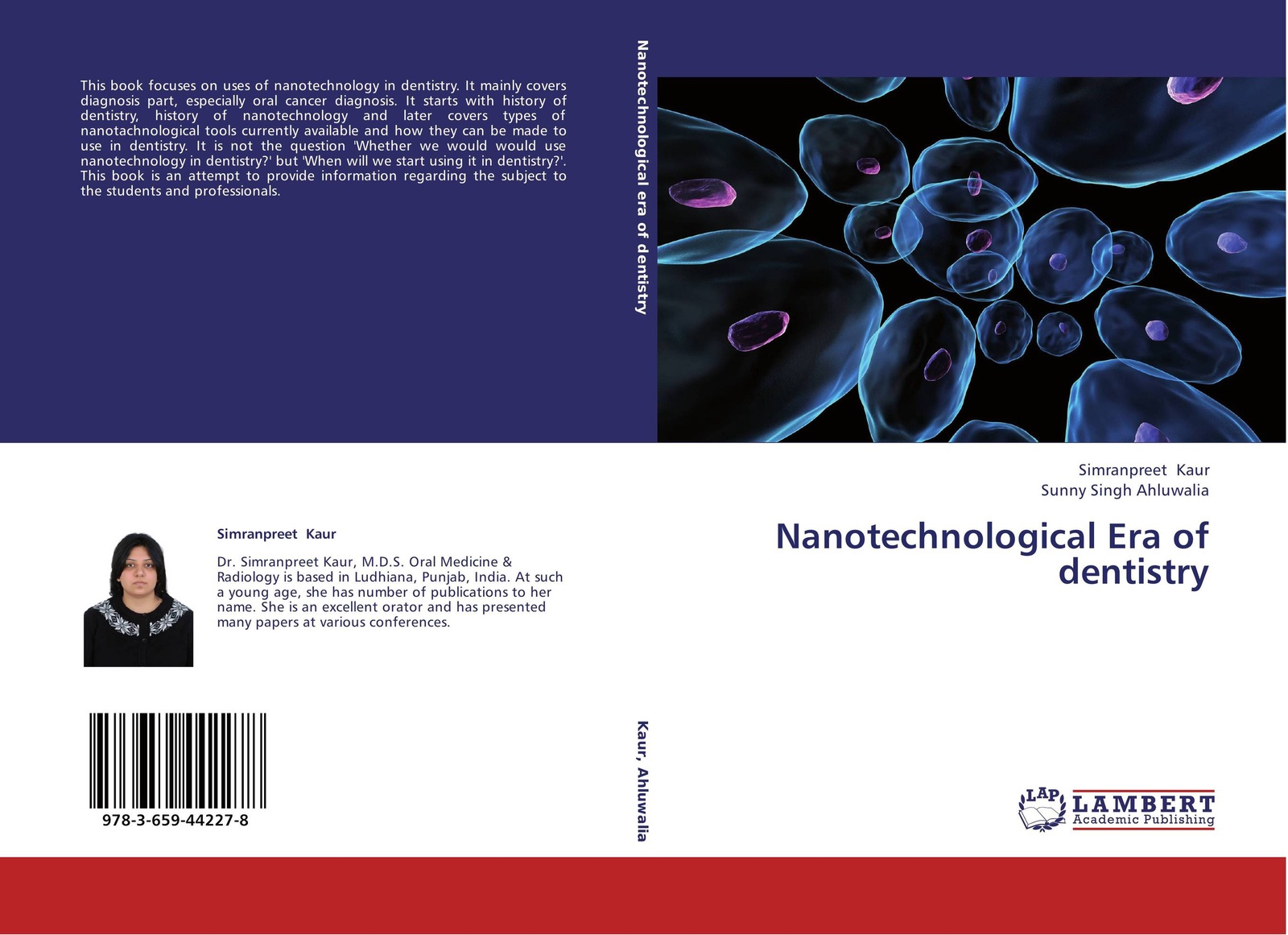 Simranpreet Kaur and Sunny Singh Ahluwalia Nanotechnological Era of dentistry laser dentistry