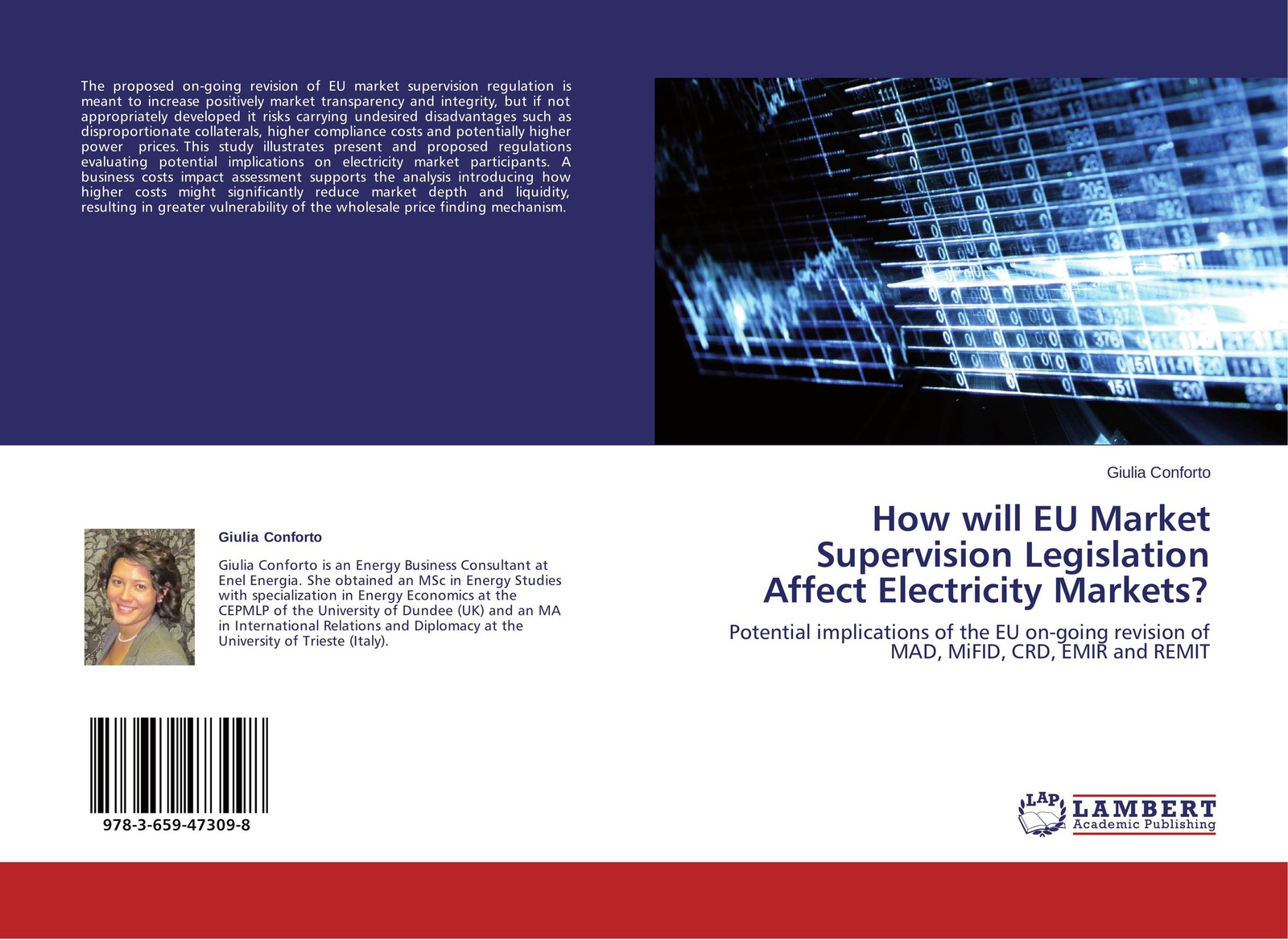 Giulia Conforto How will EU Market Supervision Legislation Affect Electricity Markets? halil kiymaz market microstructure in emerging and developed markets price discovery information flows and transaction costs