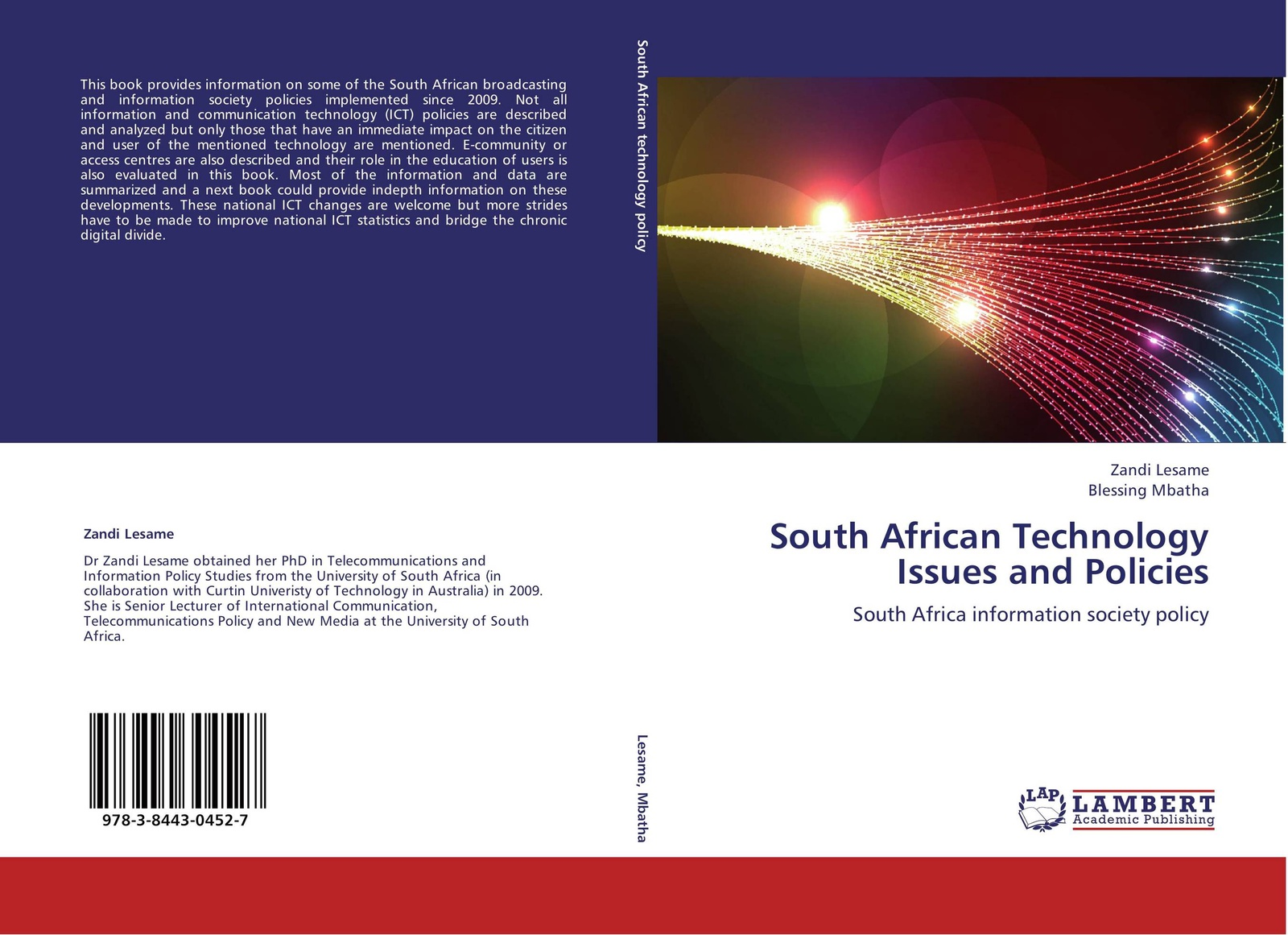 Zandi Lesame and Blessing Mbatha South African Technology Issues and Policies cross national information and communication technology policies and practices in education revised second edition pb