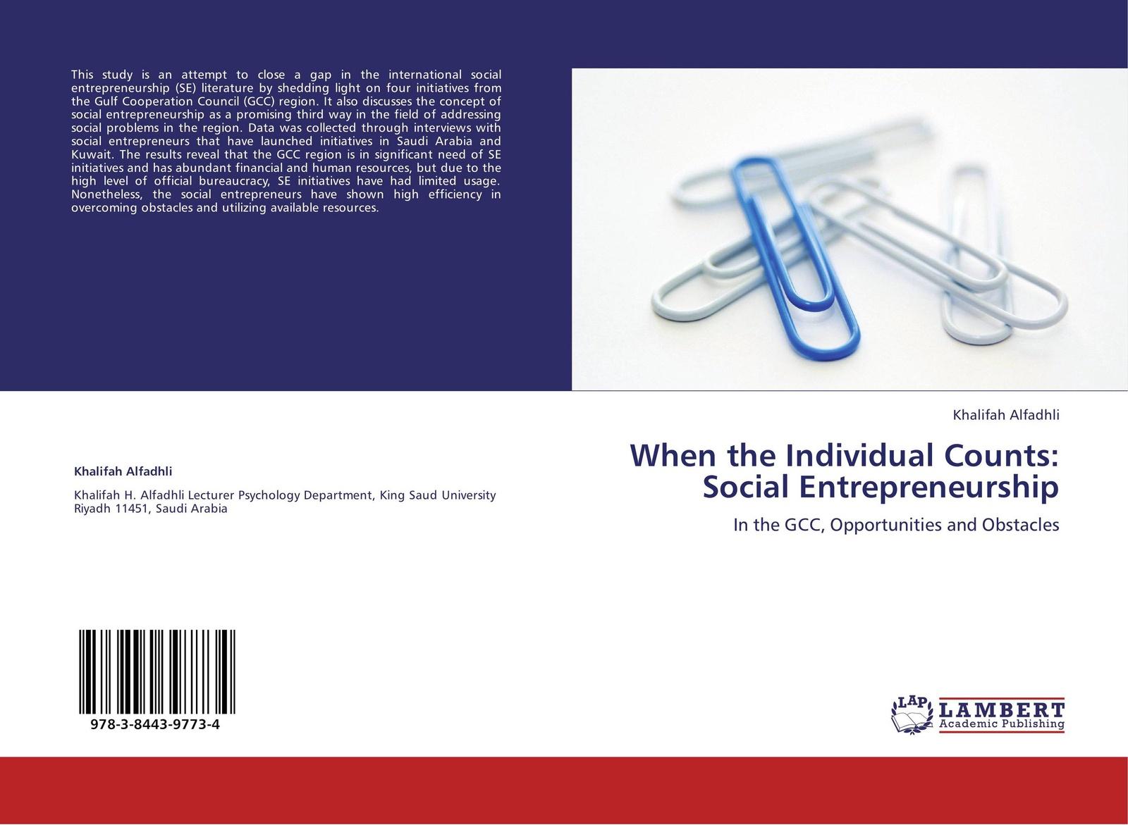Khalifah Alfadhli When the Individual Counts: Social Entrepreneurship mark durieux social entrepreneurship for dummies