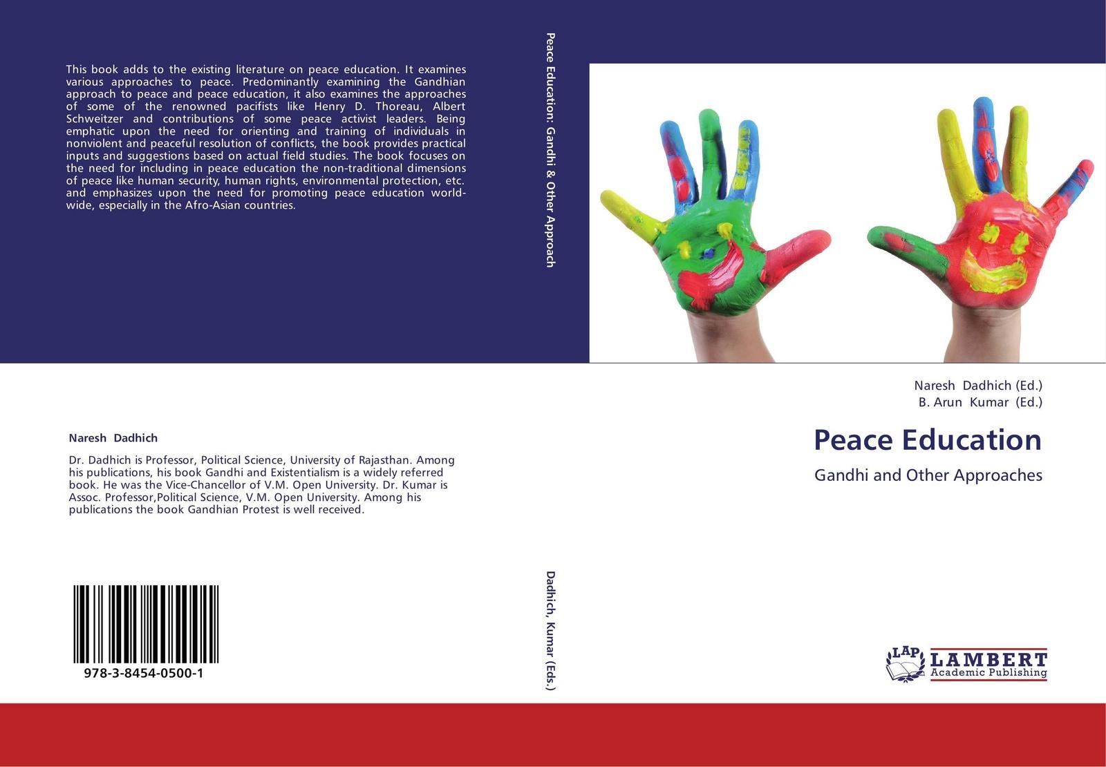 Naresh Dadhich and B. Arun Kumar Peace Education disturbing the peace