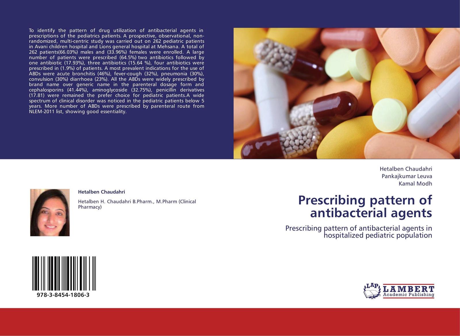 Hetalben Chaudahri,Pankajkumar Leuva and Kamal Modh Prescribing pattern of antibacterial agents handbook of antibacterial agents