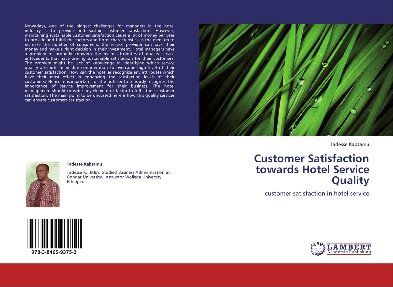 Tadesse Kabtamu Customer Satisfaction towards Hotel Service Quality wilfred ngesu mutua the learner customer support systems and satisfaction