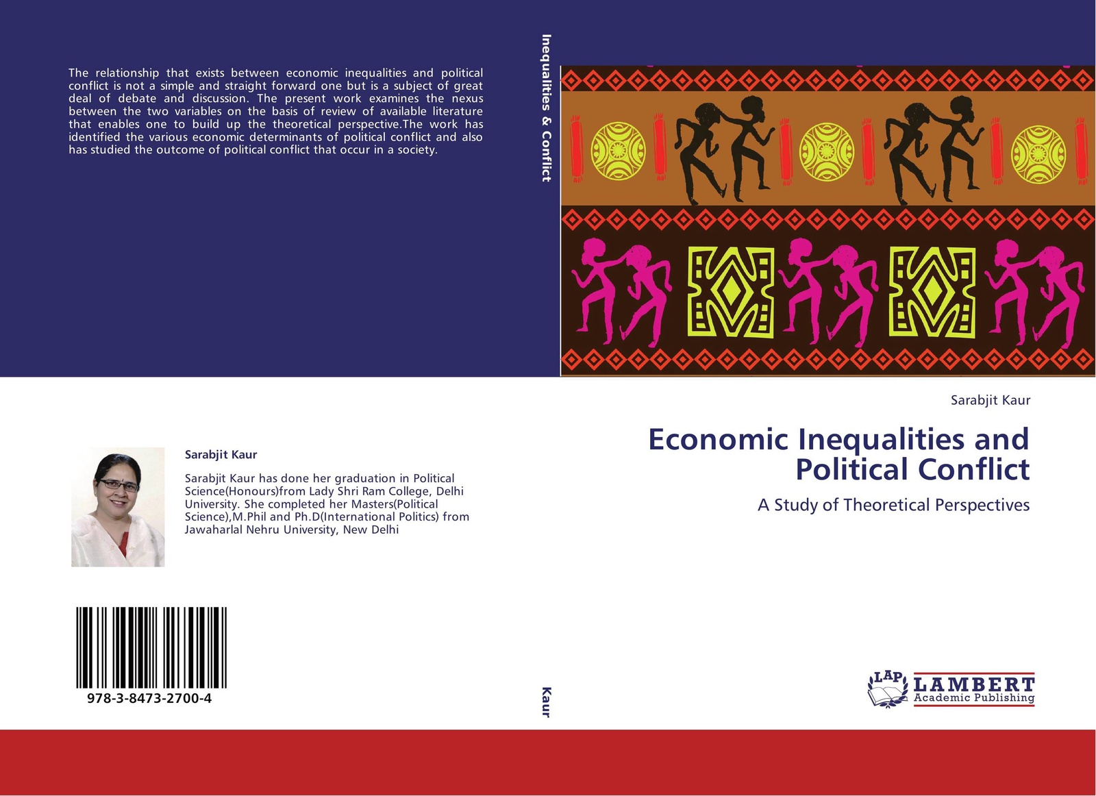 Sarabjit Kaur Economic Inequalities and Political Conflict alexey szydlowski ferguson model of the racial political conflict constitutional and legal aspects