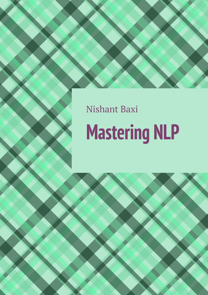 Nishant Baxi Mastering NLP