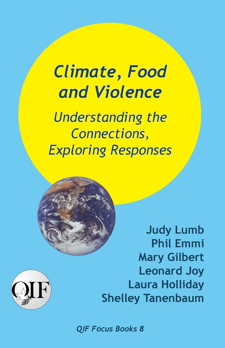 Climate, Food and Violence. Understanding the Connections, Exploring Responses