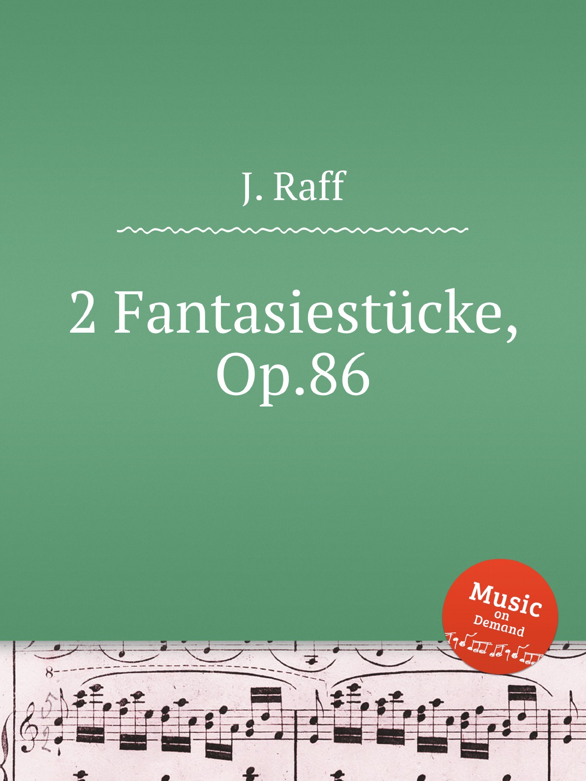 J. Raff 2 Fantasiestucke, Op.86 недорого