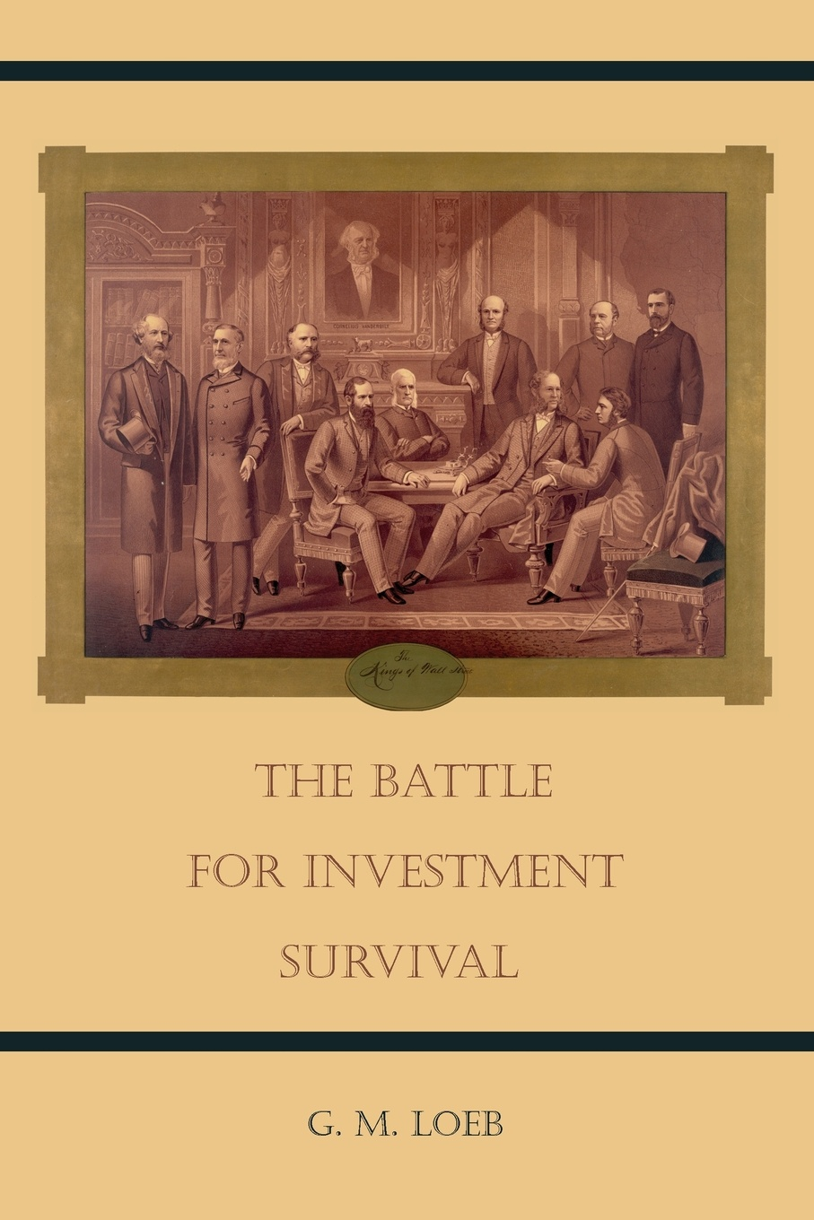 G. M. Loeb The Battle for Investment Survival a random walk down wall street – the best investment advice for the new century rev