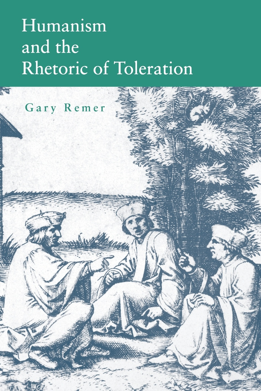 Gary Remer Humanism and the Rhetoric of Toleration the crisis of religious toleration in imperial russia
