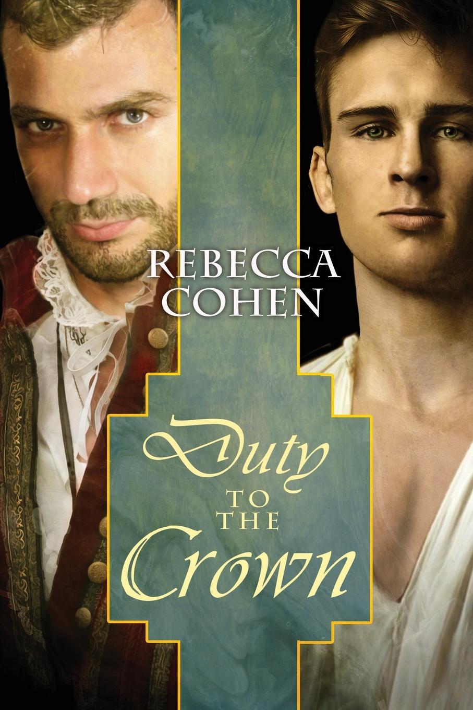 Rebecca Cohen Duty to the Crown katy cooper lord sebastian s wife