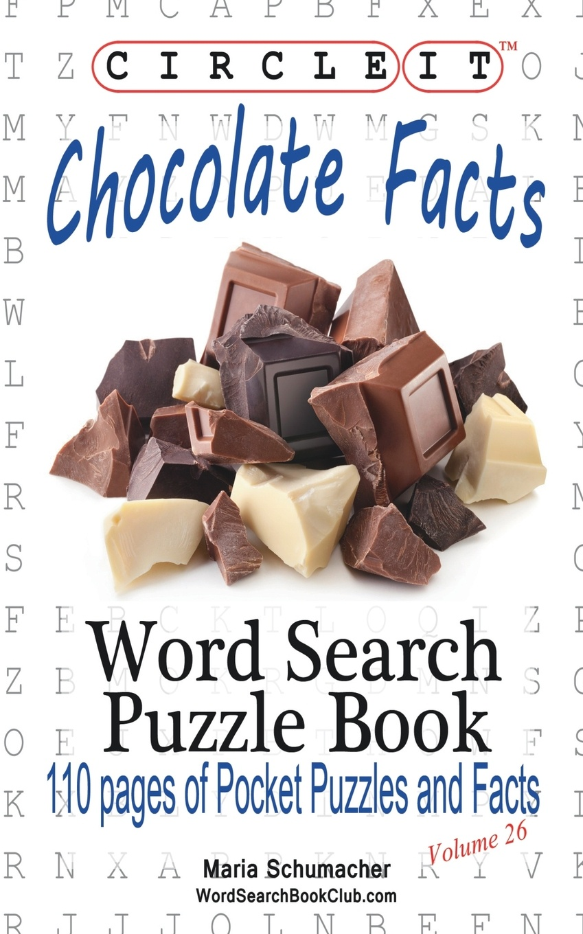 Lowry Global Media LLC, Maria Schumacher Circle It, Chocolate Facts, Word Search, Puzzle Book