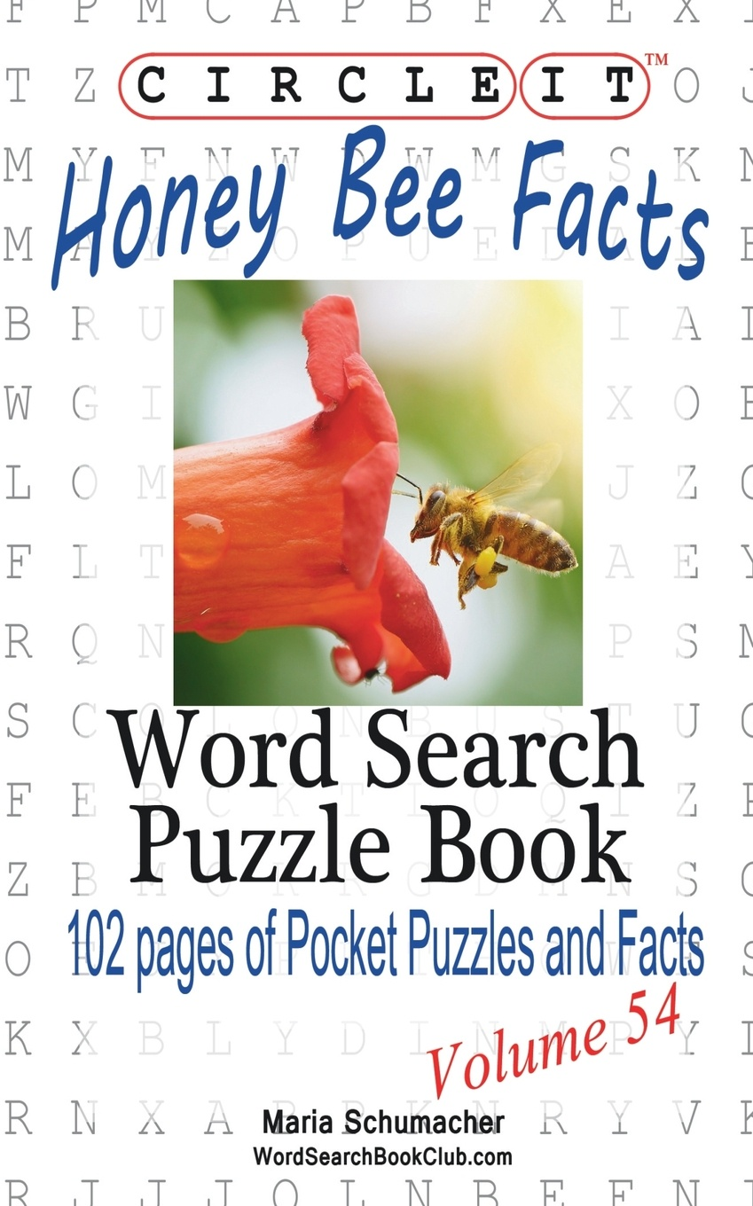 Lowry Global Media LLC, Maria Schumacher Circle It, Honey Bee Facts, Word Search, Puzzle Book