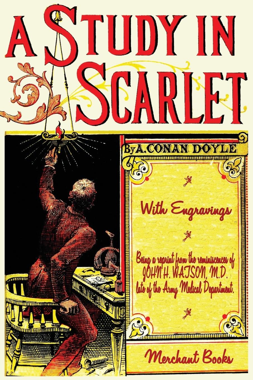 Arthur Conan Doyle A Study in Scarlet - Illustrated