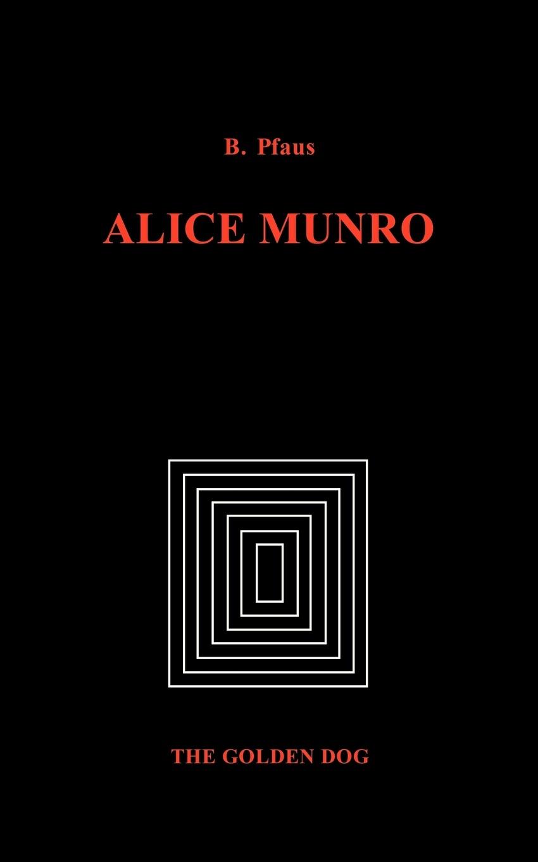 Brenda Pfaus Alice Munro brenda harlen once and again
