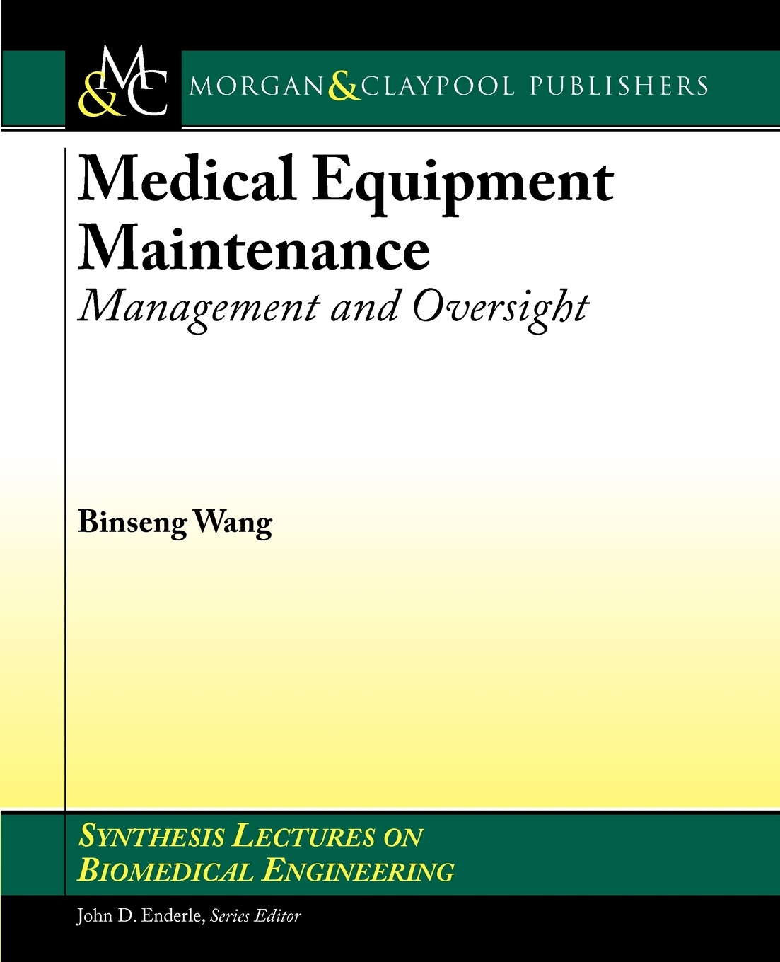 лучшая цена Binseng Wang Medical Equipment Maintenance. Management and Oversight