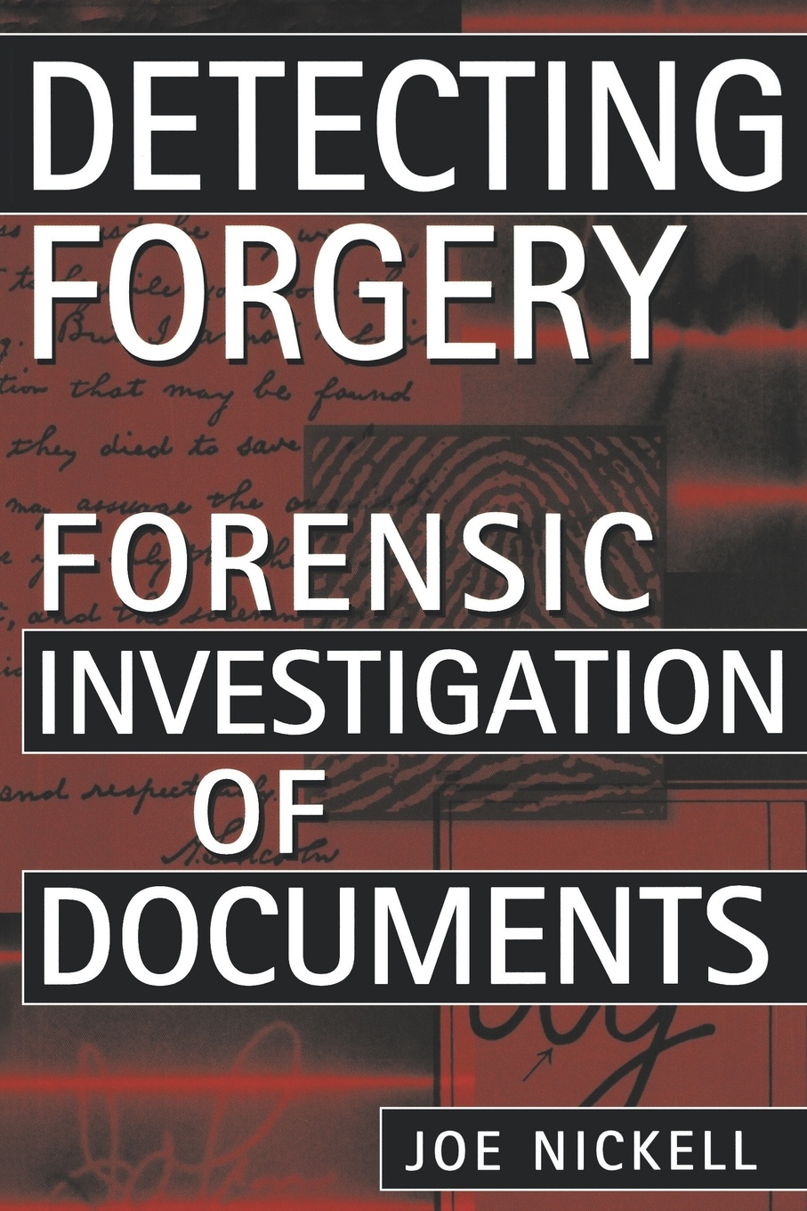 Joe Nickell Detecting Forgery. Forensic Investigation of Documents