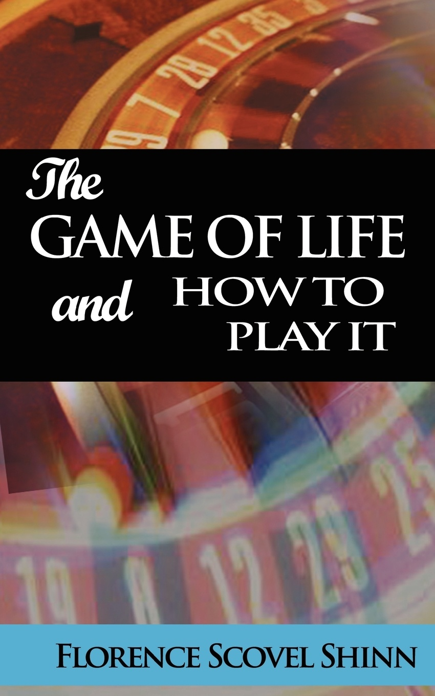 Florence Scovel Shinn The Game of Life and How to Play It paul de ville the concertina and how to play it