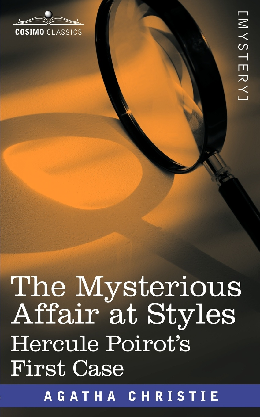 Фото - Agatha Christie The Mysterious Affair at Styles john escott agatha christie woman of mystery