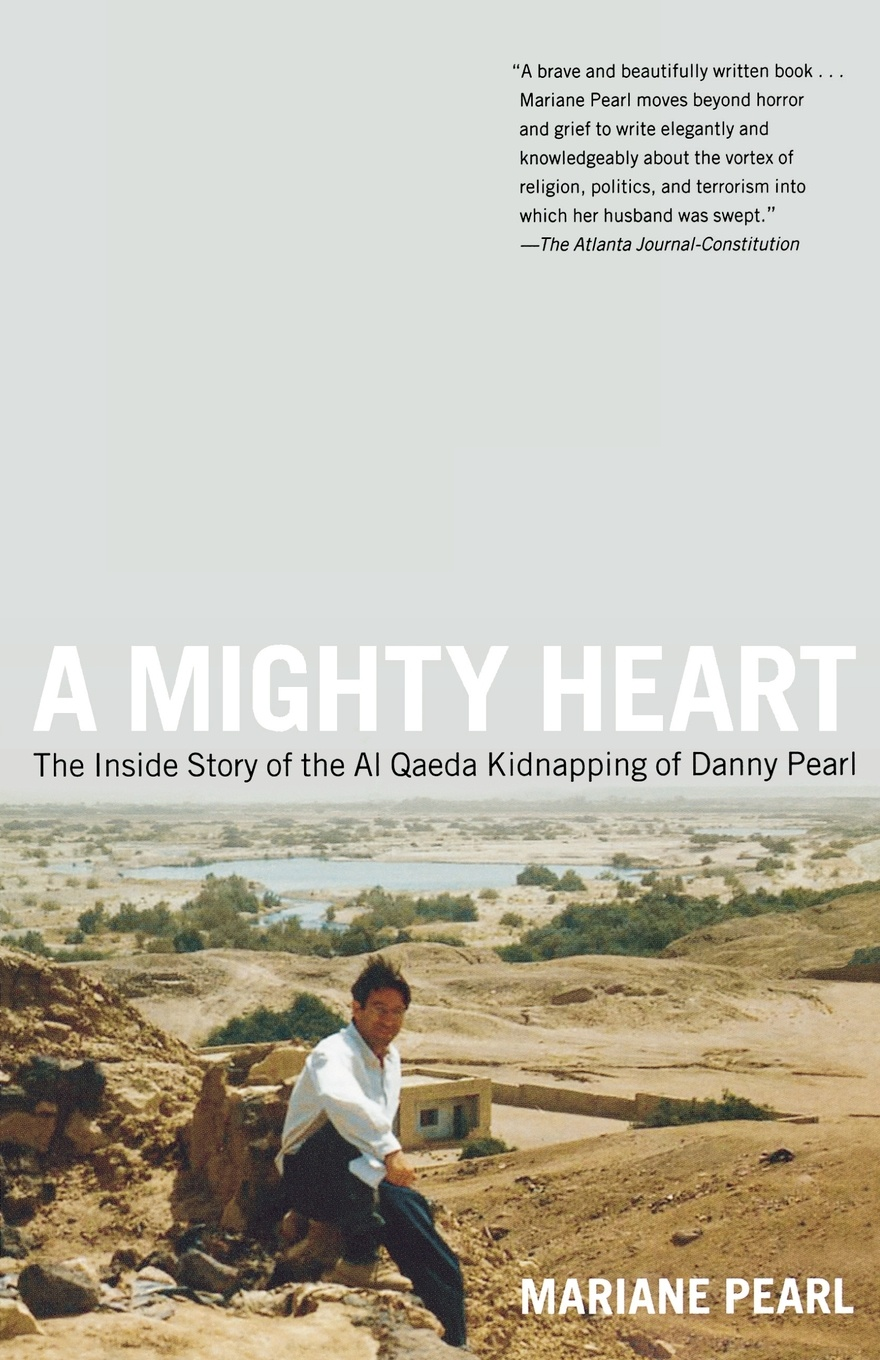 лучшая цена Mariane Pearl A Mighty Heart. The Inside Story of the Al Qaeda Kidnapping of Danny Pearl