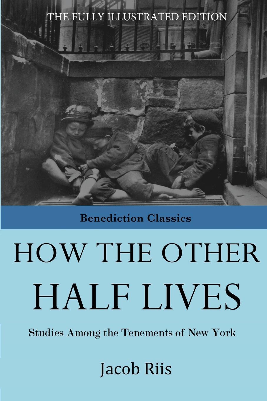 Jacob Riis How The Other Half Lives стоимость