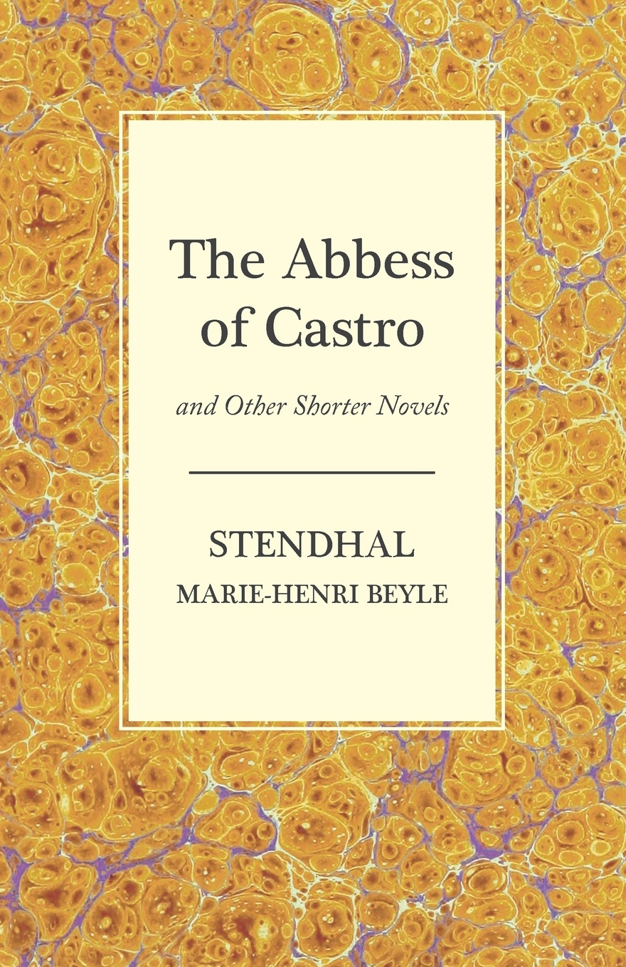 Stendhal The Abbess of Castro and Other Shorter Novels marking the jews in renaissance italy