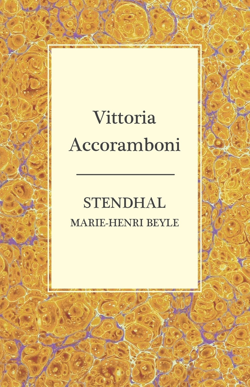 Stendhal Vittoria Accoramboni marking the jews in renaissance italy