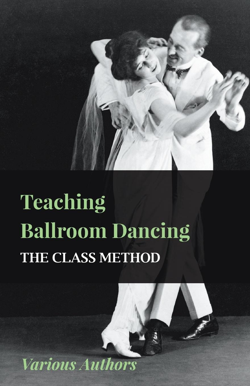Various Teaching Ballroom Dancing - The Class Method