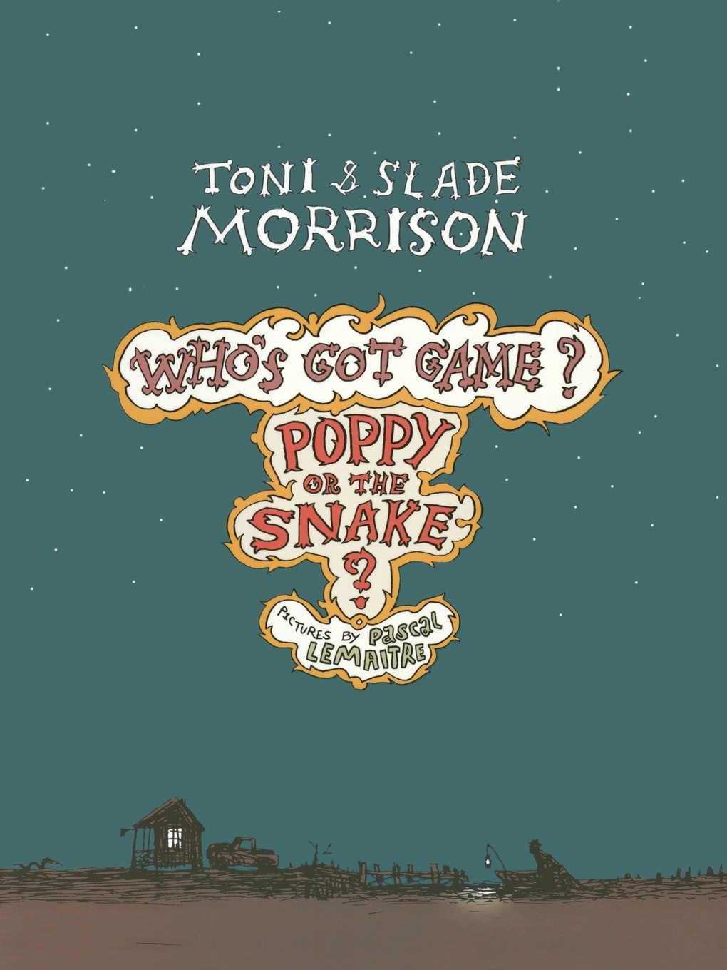 Toni Morrison, Slade Morrison Poppy or the Snake? unknown the hunted outlaw or donald morrison the canadian rob roy