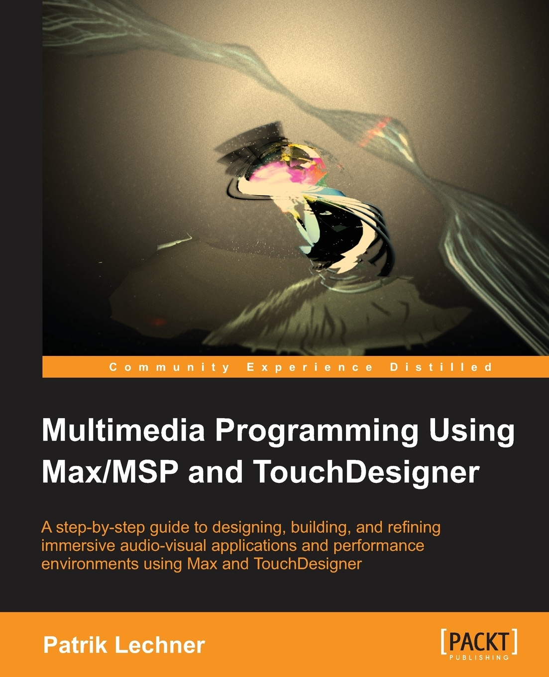 Patrik Lechner Multimedia Programming using Max/MSP and TouchDesigner
