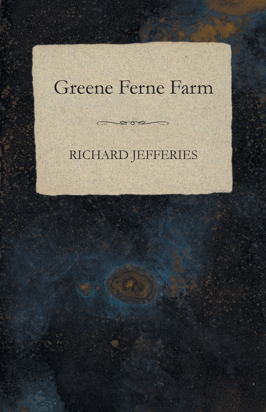 Richard Jefferies Greene Ferne Farm dinah jefferies teekasvataja naine