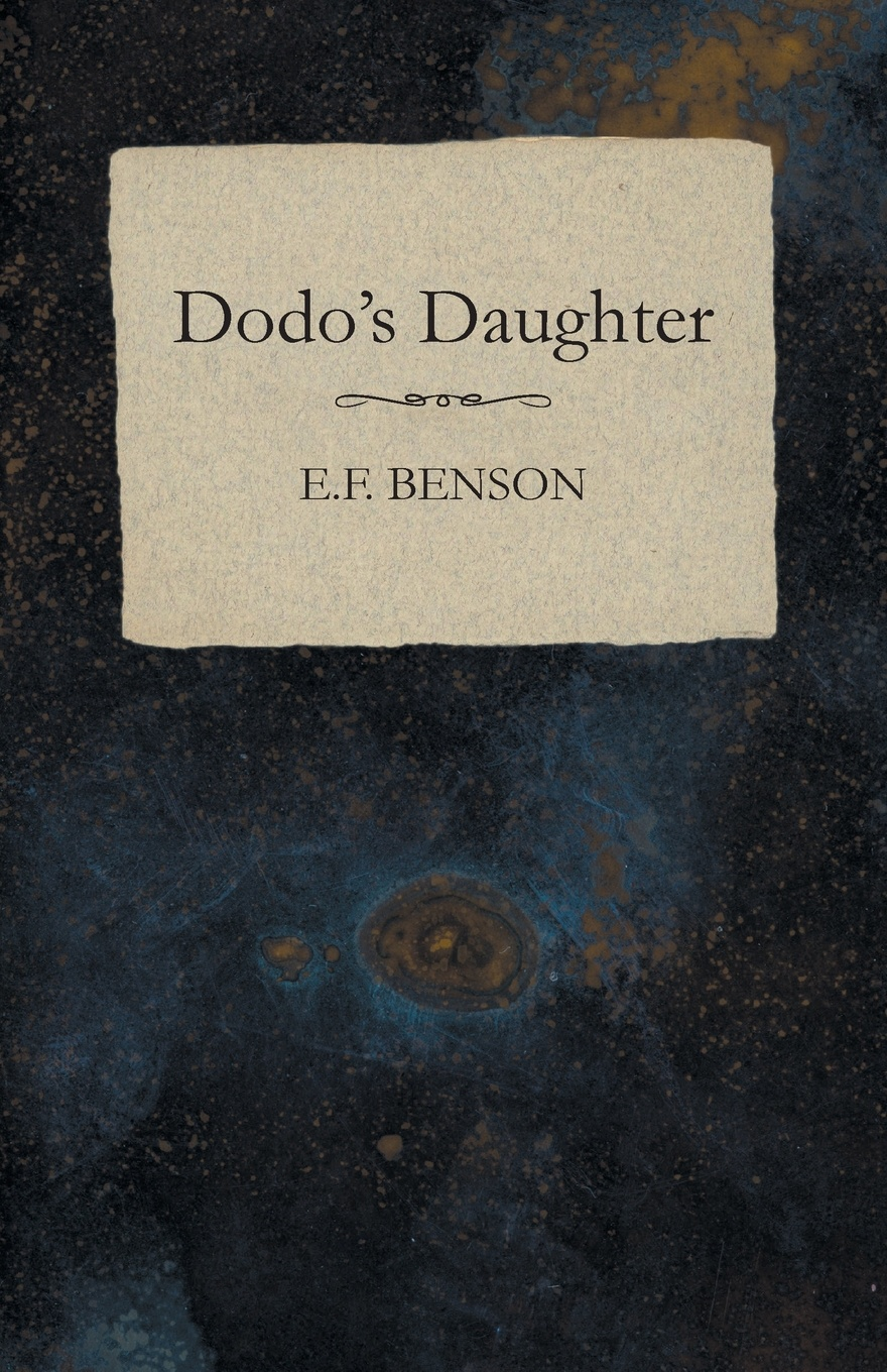 E.F. Benson Dodo's Daughter