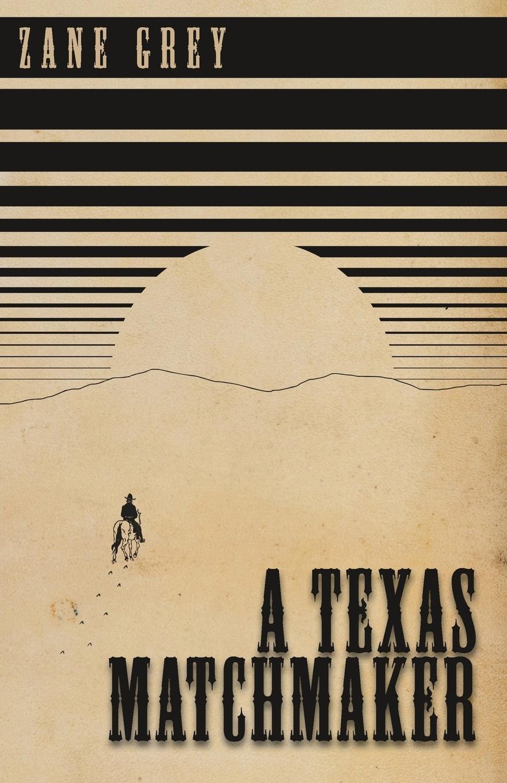 A Texas Matchmaker