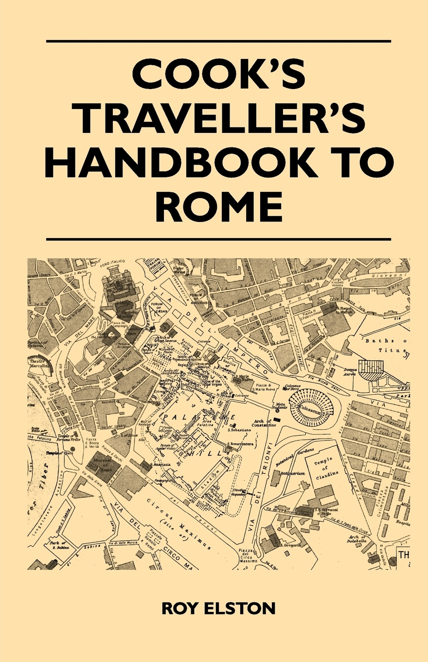 Roy Elston Cooks Travellers Handbook to Rome
