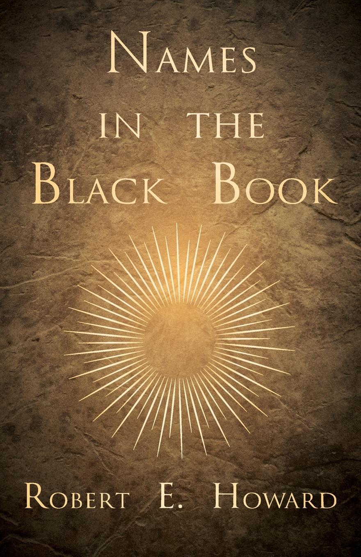 Robert E. Howard Names in the Black Book недорого