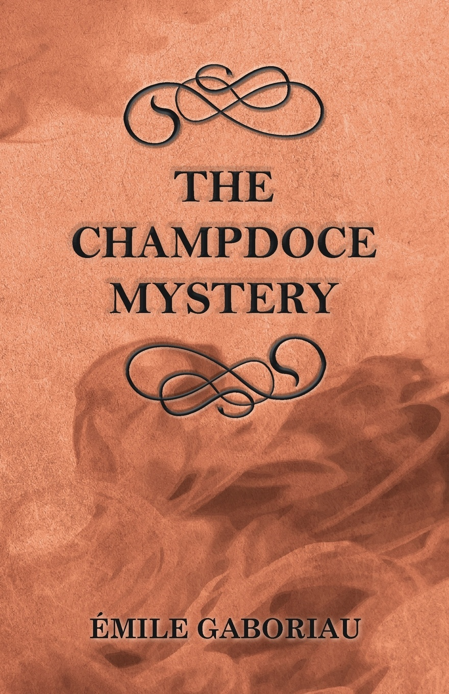 Émile Gaboriau The Champdoce Mystery the graphic canon of crime and mystery vol 1