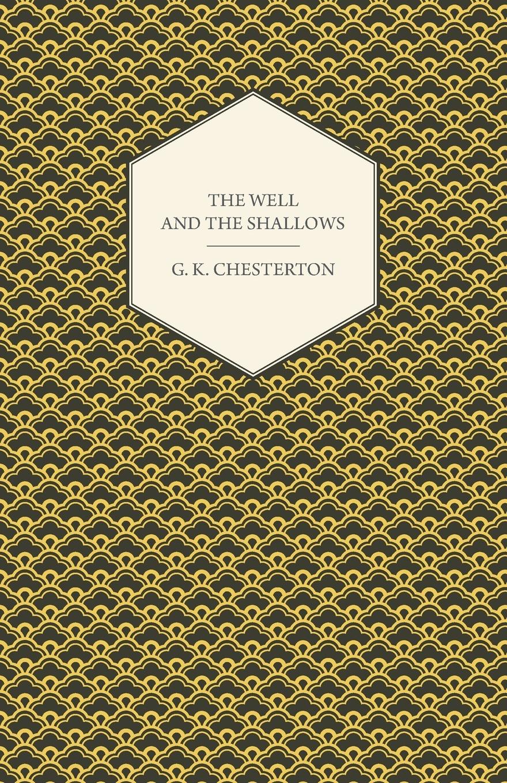 G. K. Chesterton The Well and the Shallows pamela gilbert k a companion to sensation fiction
