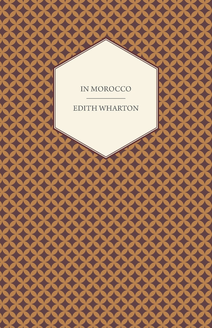 Edith Wharton In Morocco