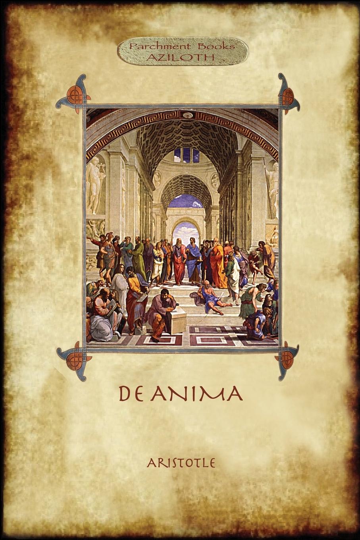 Аристотель De Anima. R.D. Hicks original full translation & introduction (Aziloth Books)