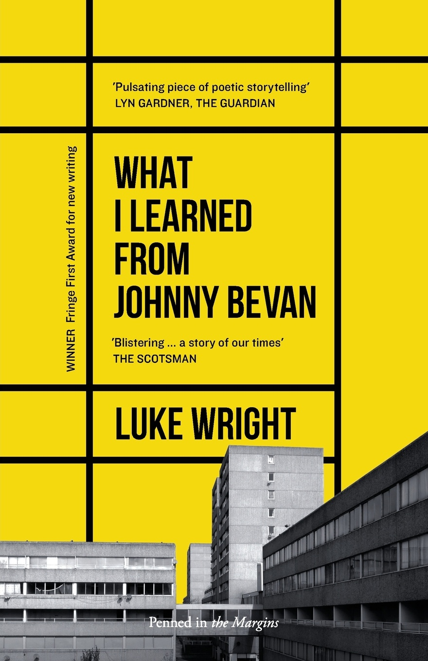 Luke Wright What I Learned from Johnny Bevan luke wright the toll
