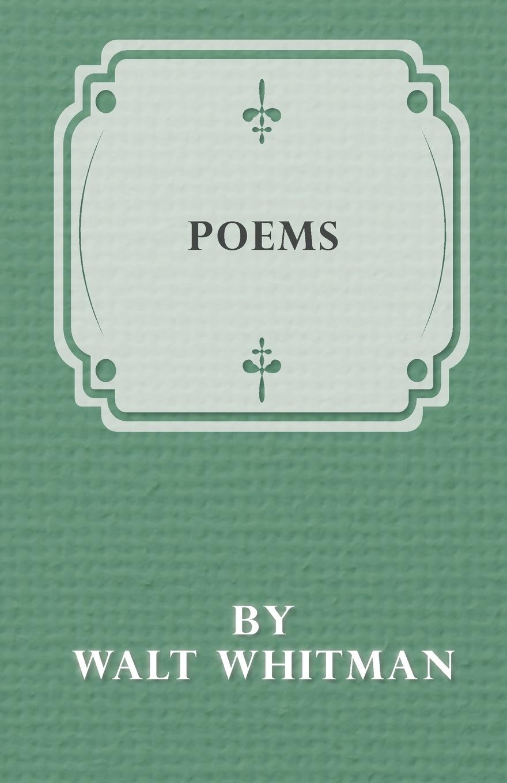 Walt Whitman Poems by Walt Whitman уолт уитмен poèmes de walt whitman