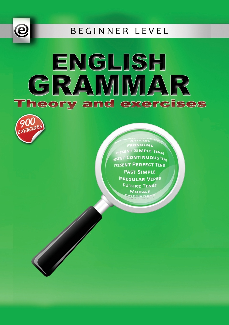 Constantin Olaru English Grammar - Theory and Exercises edwin herbert lewis a text book of applied english grammar
