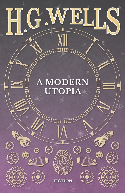 H. G. Wells A Modern Utopia стоимость