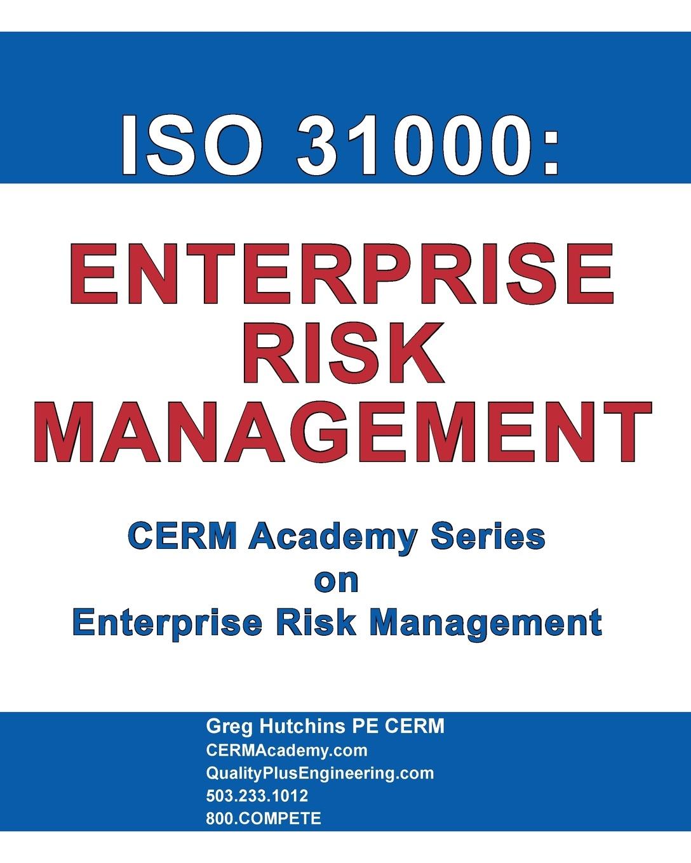 Gregory Hutchins ISO 31000. Enterprise Risk Management все цены