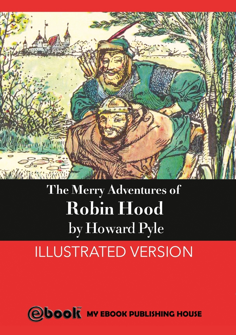 Howard Pyle The Merry Adventures of Robin Hood говард пайл the merry adventures of robin hood
