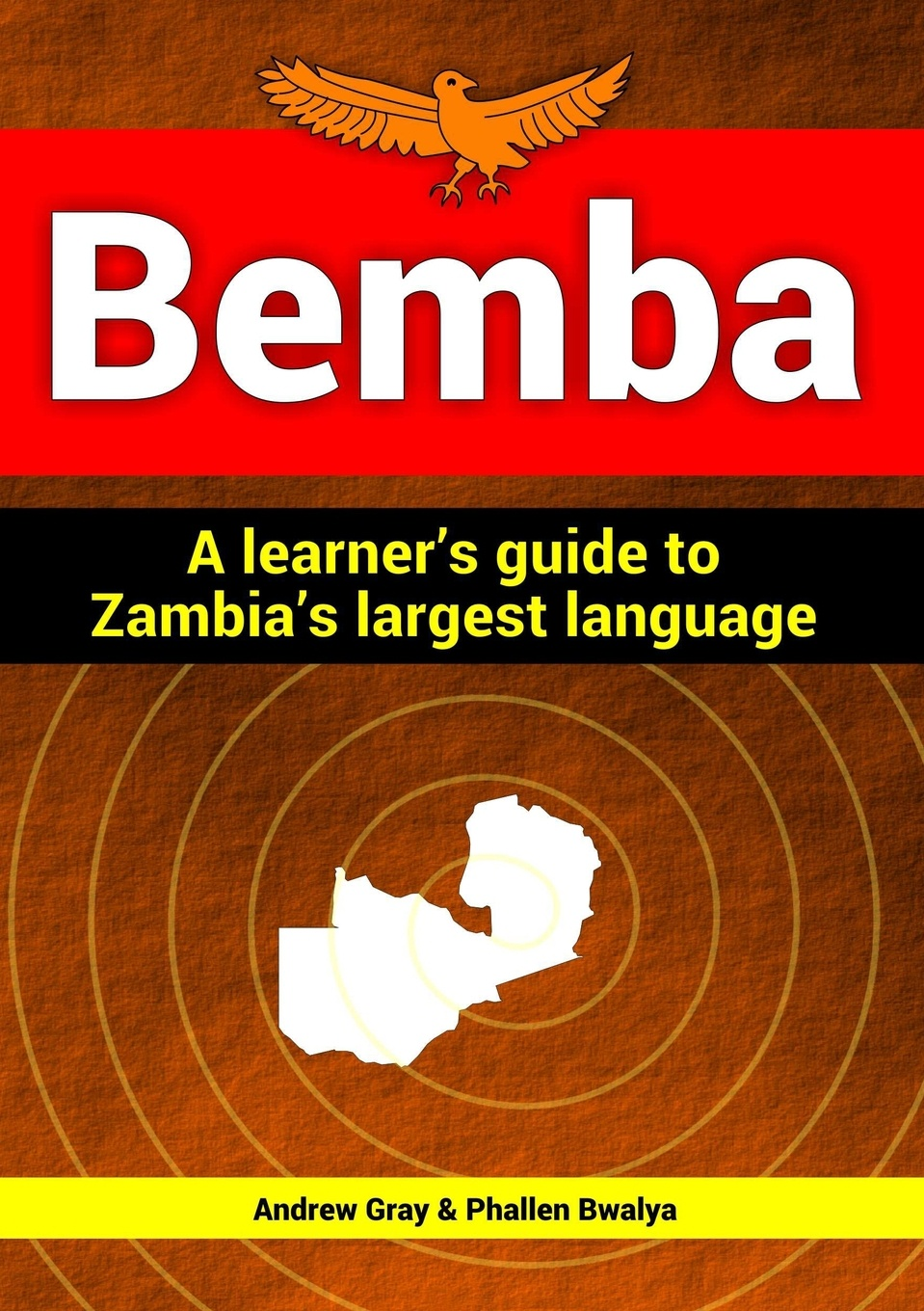 Фото - Andrew Gray, Phallen Bwalya Bemba. a learner's guide to Zambia's largest language paul fletcher language development and language impairment a problem based introduction