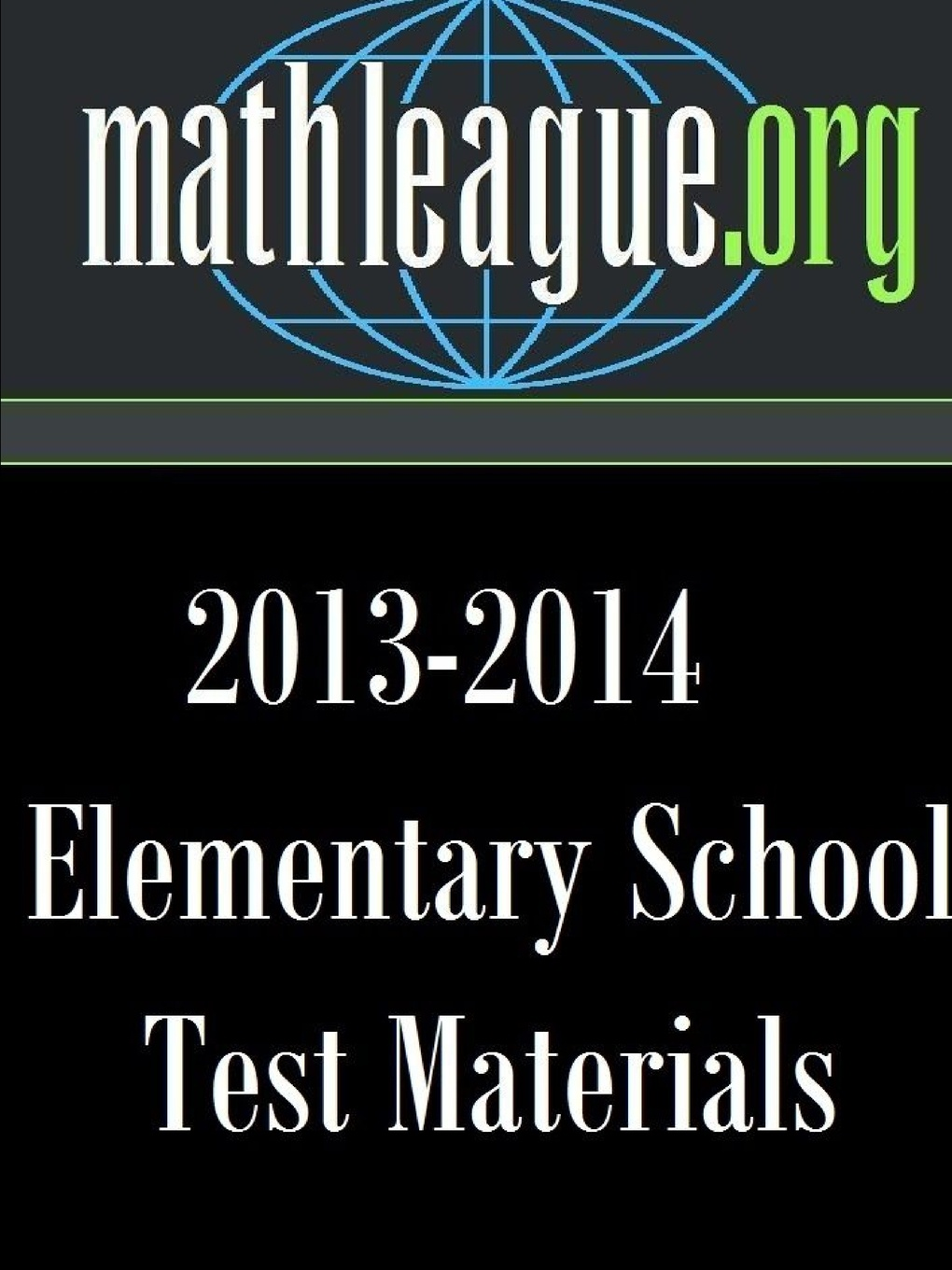Tim Sanders Elementary School Test Materials 2013-2014 test